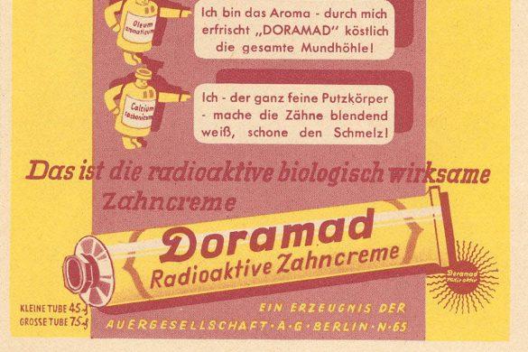 Doramad die radioaktive Zahncreme
